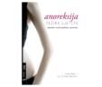 Anoreksija – težina ljepote